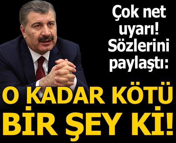 Sağlık Bakanı Fahrettin Koca'dan bir korkutan uyarı daha!