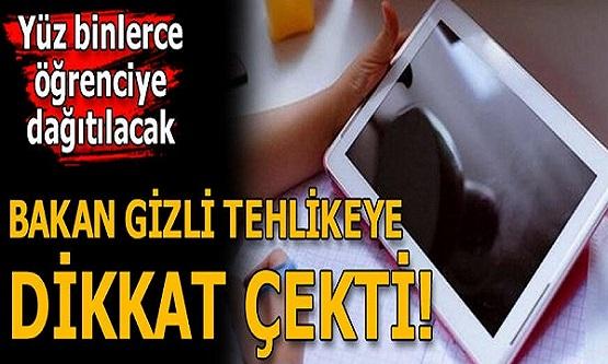 Bakan Selçuk'tan velilere tablet dağıtımı uyarısı: Dikkatli olun