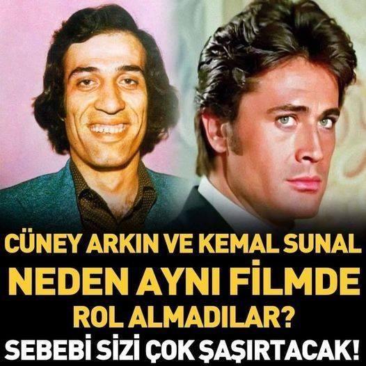 Cüneyt Arkın ve Kemal Sunal neden hiç aynı filmde oynamadılar?