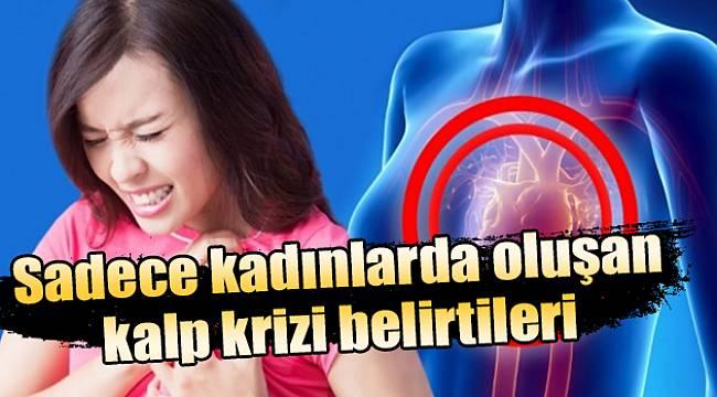 Bu Belirtilere Dikkat! Sadece Kadınlarda Görülen Kalp Krizi Belirtileri?