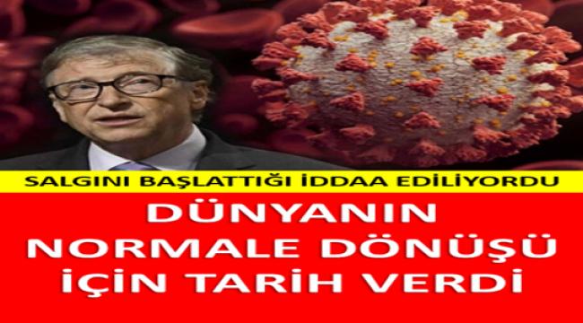 BILL GATES SALGININ BİTECEĞİ TARİHİ VERDİ