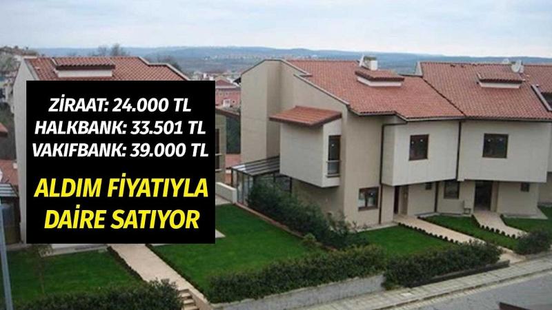 Ziraat Bankası 24.000 TL, Halkbank 33.500 TL, Vakıfbank 39.000 TL  Fiyatla Daire Satıyor. İşte Başvuru Şartları!