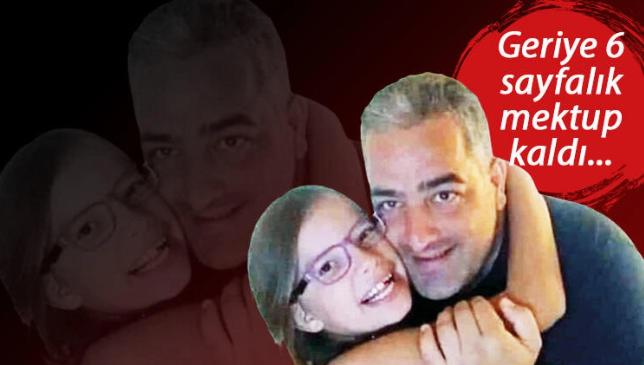 14 yaşındaki kızını öldürdü, geriye 14 sayfalık mektup kaldı
