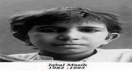 1983 yılında Pakistan'ın en fakir bölgelerinden biri olan Mudrike'de dünyaya gelen Iqbal Masih