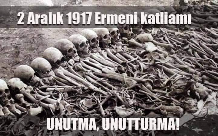 2 Aralık 1917 ermeni mezalimini UNUTMA, UNUTTURMA!