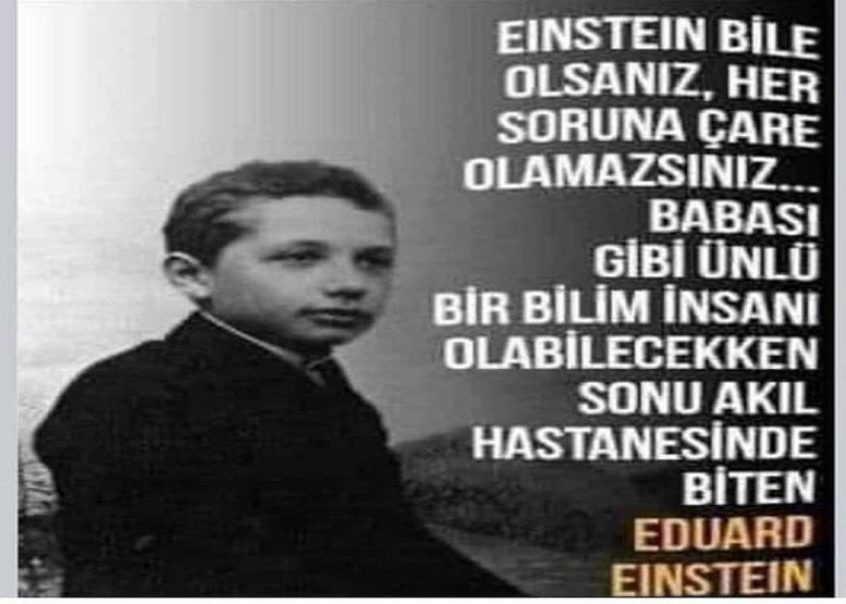Albert Einstein'in oğlu. Ömrü ise akıl hastanelerinde geçti. İşte oğul Einstein'in hayatı...