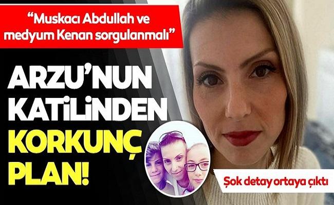 Arzu Aygün'ün katilinden korkunç plan!