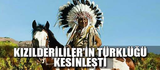 Bilim, Kızılderililer Türktür dedi.