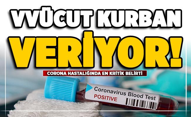 Corona virüs hastalığında en kritik belirti belli oldu!