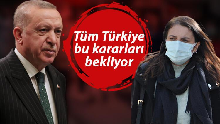 Lokantalar, Kafeler , Okullar Açılıyor mu? Sokağa Çıkma Yasağı Sona Erecek mi? Cumhurbaşkanı Erdoğan Açıkladı