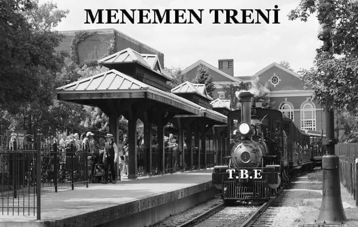 MENEMEN TRENİ...