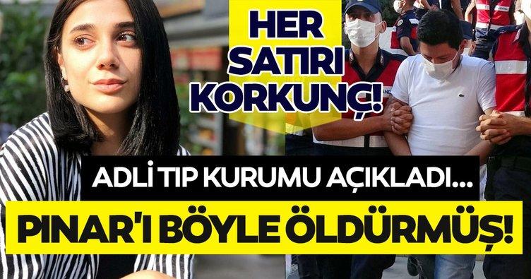 O rapor açıklandı! Metin Avcı, Pınar Gültekin'i böyle öldürmüş...
