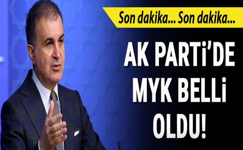 Son Dakika: AK Parti MYK Belli Oldu