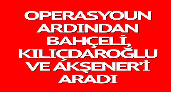 Son Dakika: Cumhurbaşkanı Erdoğan Tüm Parti Liderlerini Telefonla Aradı