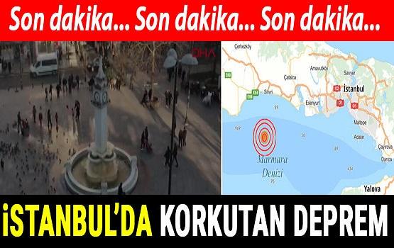 Son dakika: İstanbul'da korkutan deprem