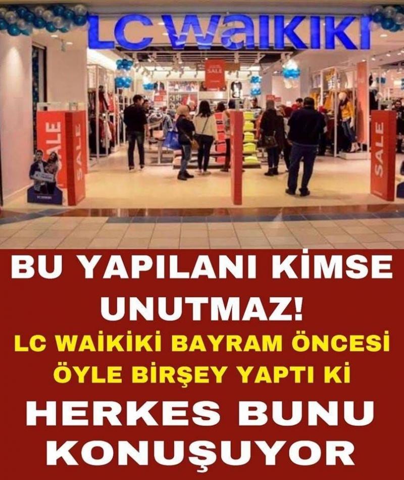 Tüm Türkiye LC Waikiki Markasının Yaptığı Olayı Konuşuyor