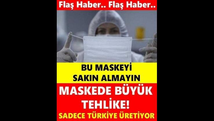 Sadece Türkiye'de Üretilen Bu Maskeyi Sakın Almayın