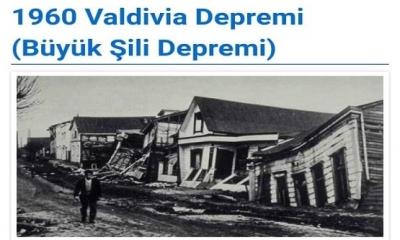 1960 Şili depremi dünyanın en büyük depremi sayılıyor
