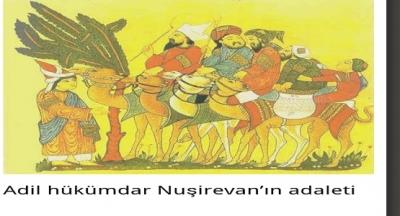 Adil hükümdar Nuşirevan'ın adaleti