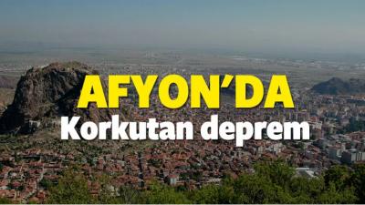 Afyon'da Korkutan Deprem