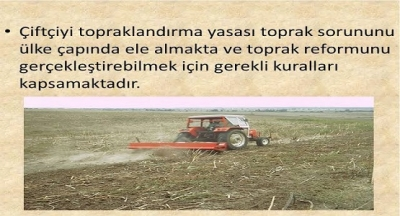 Atatürk, 1937 Kasım'ın da, meclis açılış konuşmasında, çiftçinin topraklandırılması konusunu yine anlatmıştı.