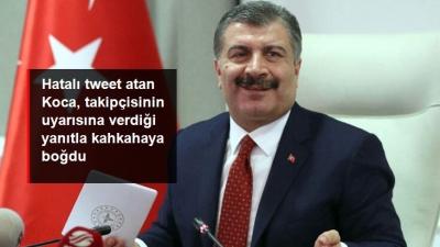 Hatalı tweet atan Koca, takipçisinin uyarısına verdiği yanıtla kahkahaya boğdu!