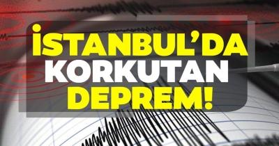 İstanbul'da son dakika korkutan deprem