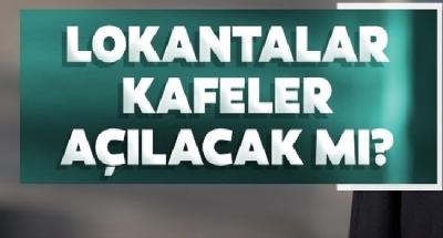Kafe ve restoranlar açılacak mı? Kabine Toplantısı Sonrası Cumhurbaşkanı Erdoğan'dan Önemli Açıklamalar