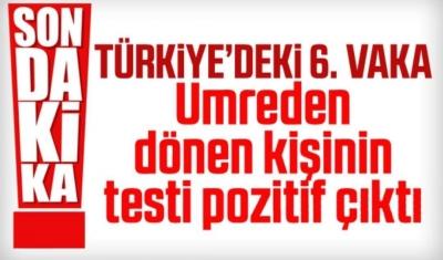 Türkiye'de 6. koronavirüs vakası tespit edildi
