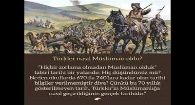 TÜRKLER'İN İSLAMA BAKIŞI VE KABULLERİ.