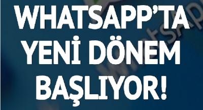 WhatsApp'ta yepyeni dönem başlıyor: WhatsApp'a dört yeni özellik birden geliyor