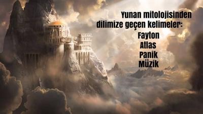 Yunan mitolojisinden dilimize geçen kelimeler :