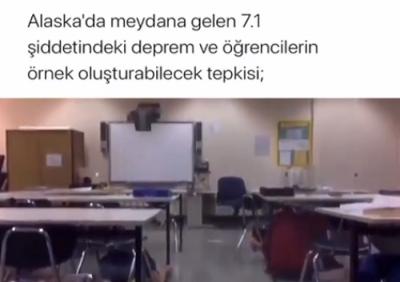 Alaska'da Meydana Gelen 7.1 Lik Depremde Öğrencilerin Örnek Teşkil Edecek Davranışı
